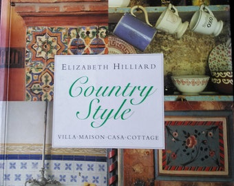 Country Style by Elizabeth Hilliard