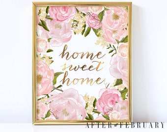 Home Sweet Home Art Print // Gold and Pink Floral Print Home Decor Entryway Wall Print Wall Decor Print - No.1001
