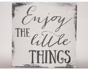 Enjoy the little things wood panell