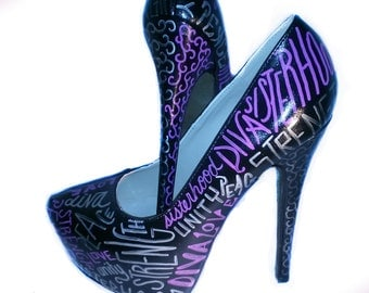 Inspirational Words Heels / Create Your Own Heels / Pick Your Words Heels / Hand Painted Heels / Custom Made Heels / Choose Your Words Heels