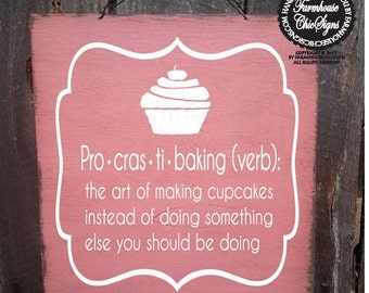 cupcake decor, cupcake sign, baking sign, procrastibaking, bakery decor, kitchen decor, gift for baker, gift for mom, baking cupcakes, 165