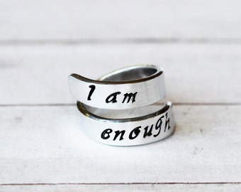I am enough Wrap Ring - Personalized Ring -  Fully customizeable . Choice of Metals   Aluminium   Pewter   Sterling Silver