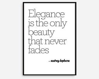 "Audrey Quote Print, Audrey Hepburn, Fashionist Print ""Elegance is the only beauty that never fades"" Typography Quote, Home Decor"