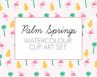 Palm Springs Inspired Watercolour Clip Art Set | Graphics | Flamingo | Pineapples