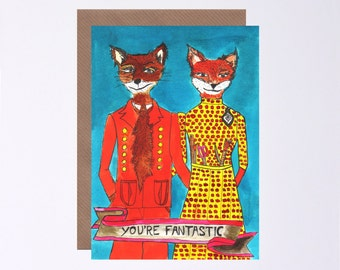 Fantastic Mr Fox Card, You're Fantastic, Birthday, Anniversary, Illustrated by Hutch Cassidy