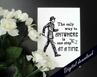 Encouraging Printable - Vintage Style Victorian Printable - 5 x 7 Instant Digital Download - One Step at a Time