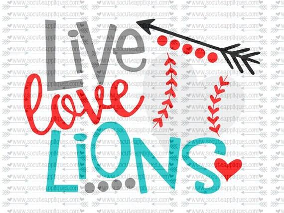 Live Love Lions Baseball Svg Team Spirit Svg Baseball