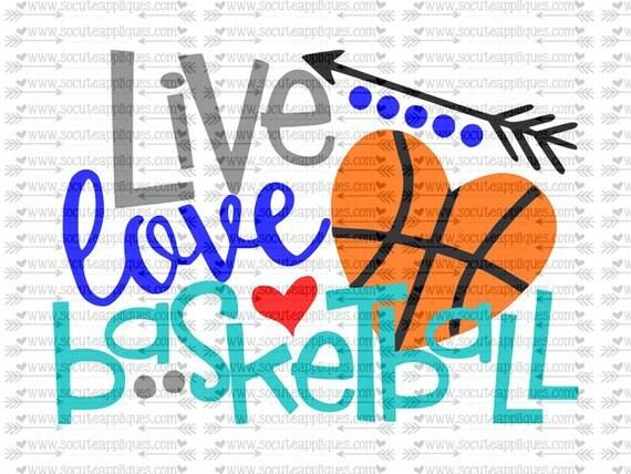 Live Love Basketball Svg Team Spirit Svg Basketball Cut
