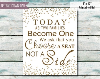 """Wedding Sign Wedding Ceremony Choose a Seat not a side gold, wedding seating, weddingg ceremony sign 8"""" x 10""""  INSTANT DOWNLOAD"""