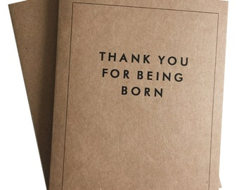 Thank You For Being Born Greeting Card Kraft Funny Valentines Day Birthday Congratulations Card with A2 Envelope