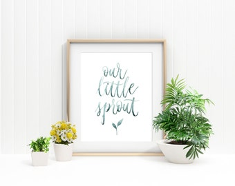 Baby Shower Gift Baby Gift Watercolor Print Bedroom Print Nursery Print Kid's Room Print – Watercolor Handlettered Sprout – Art Print 8X10