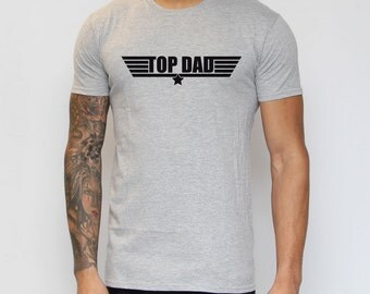 Top Dad T-Shirt. Funny, Humour, Top Gun Parody, Fathers Day Present, TV, Dads Presents