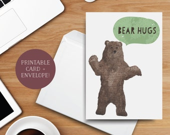Bear Hugs PRINTABLE Greeting Card, 5x7, Cardstock, Brown Bear, Speech Bubble, I'm Sorry, I Love You, I Miss You, Thinking of You, Sympathy