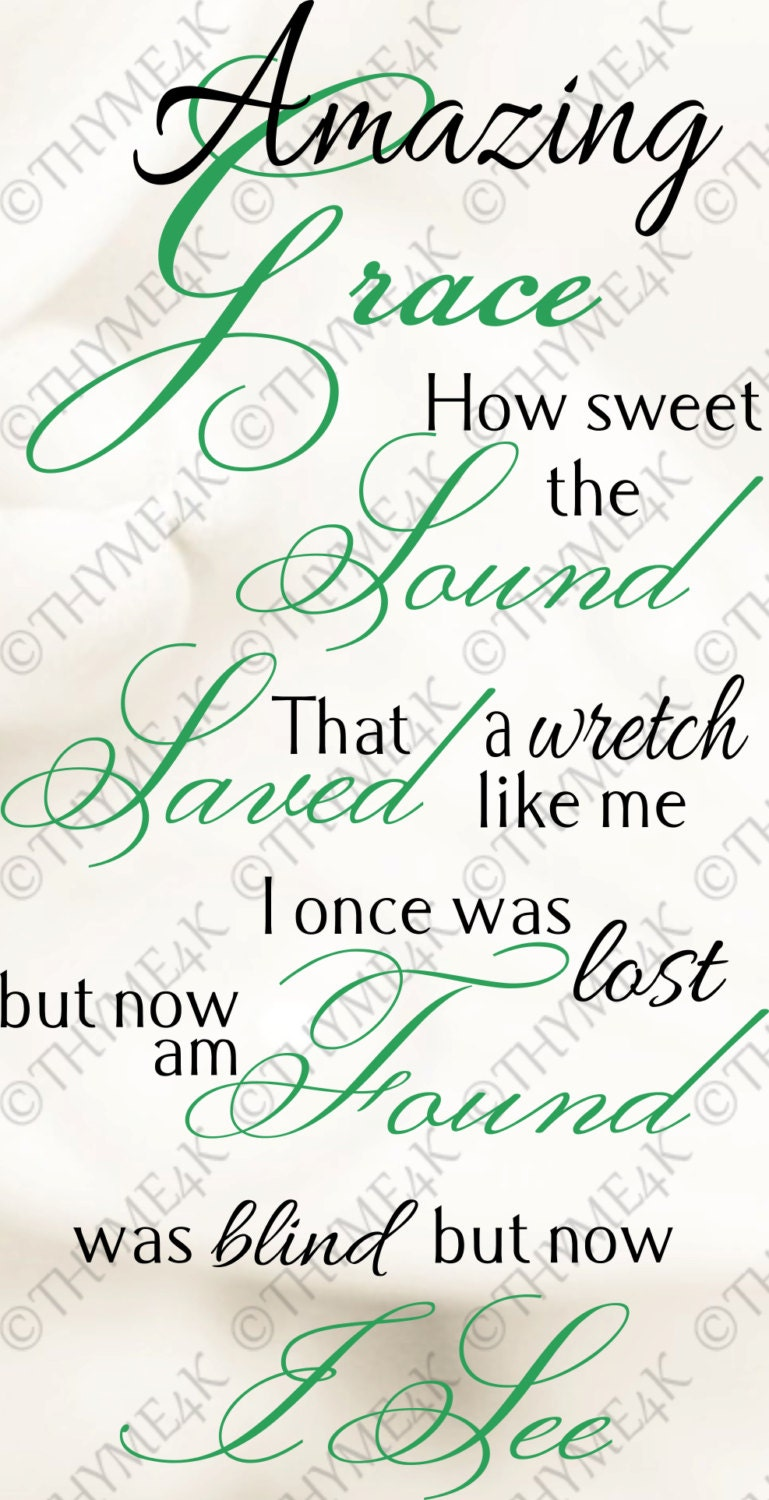 Svg Cutting File Amazing Grace How Sweet The