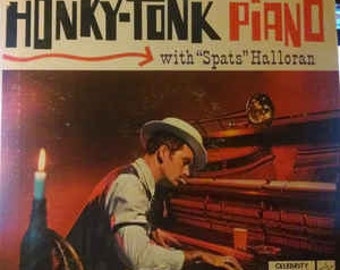 "Honky Tonk Piano with ""Spats"" Halloran - Vinyl Record Album"