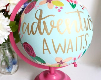 "Painted Globe: ""Adventure Awaits"", Medium Size"