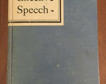 Effective Speech, vintage 1930 book