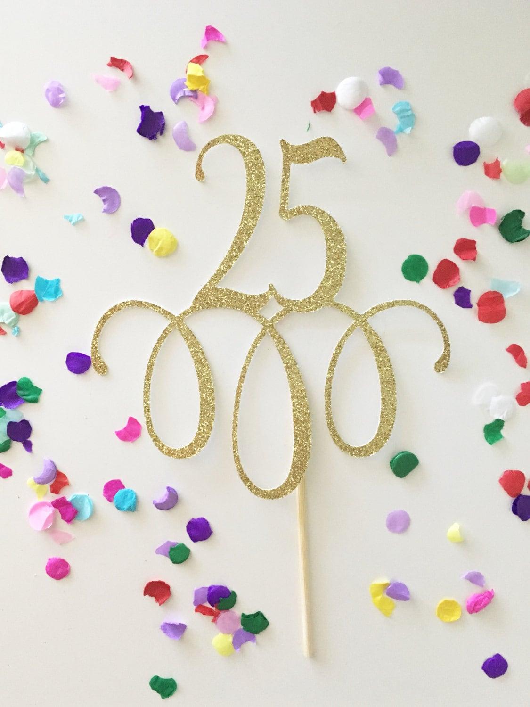 Glitter 25 Cake Topper Twenty five 25th birthday 25
