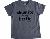 Abuelito Is My Bestie - Spanglish T-shirt