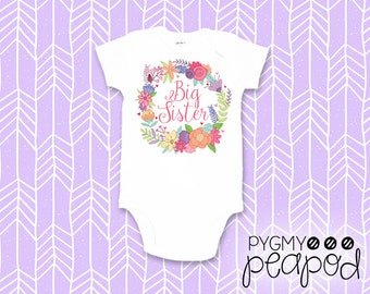 "Pregnancy Announcement ""Big Sister"" Floral Wreath Baby Bodysuit OR T-Shirt - Big Sis Little Sis-Sibling Shirt - Big Sister Shirt or Bodysuit"