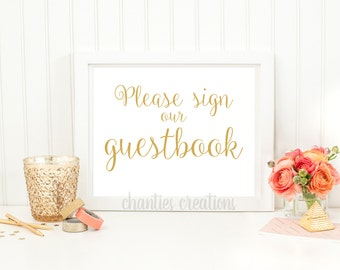 Please Sign Our Guestbook Gold Wedding Printable Sign. Guestbook Sign. Printable Sign for Wedding.
