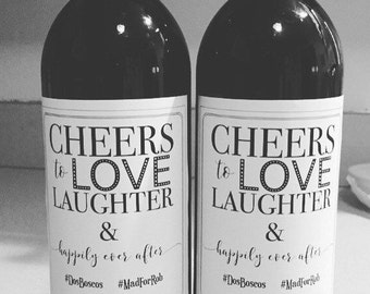 Cheers to Love Laughter Happily Ever After Wine Labels, Wedding Favors or Gifts, Bridal Shower Favors, Wedding Gift- DIY Printable or Ship