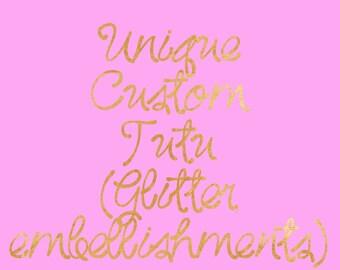 Custom tutu order - custom tutu - customize tutu - toddler tutu - full tutu - infant tutu - glitter tulle tutu - specialty tutu