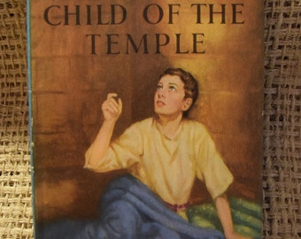 The Child of the Temple. A Ladybird Book from the Religious Stories Series 522 with Dust Jacket.