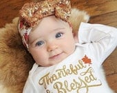 Thankful & Blessed (One piece only), Long sleeve or short sleeve, Thanksgiving , babys first thanksgiving, thankful