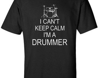 Drummer Shirt, Drum Shirt, Funny Drummer Shirt, I Can't Keep Calm I'm A Drummer T-Shirt