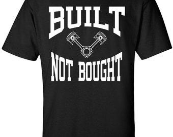 Built Not Bought, Mechanic, Car Guy, Race Car, Drag Racing Shirt