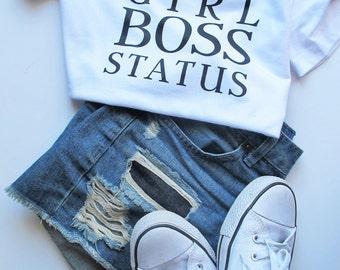 SALE: Girl Boss Tee // White Girl Boss Status T-Shirt // Inspirational Tee // Boss Lady Shirt // Motivational // Girl Boss Shirt