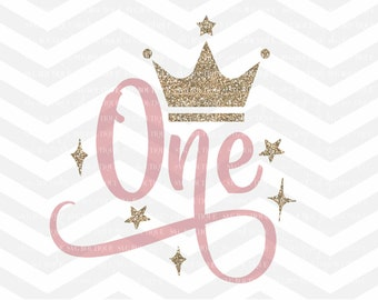 First Birthday SVG, One SVG File, Baby Girl, Crown, Number svg, Cutting File, PNG, Cricut, Silhouette, Cut Files, Number One, One Year Old