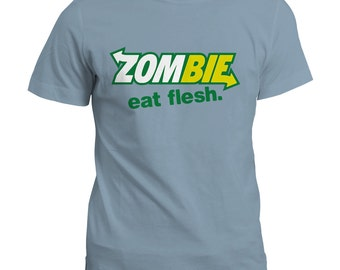 Zombie Eat Flesh T Shirt / Gift Tee Top