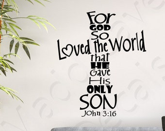 For God So Loved The World John 3:16 Christian Vinyl Wall Decal Religious Quote Scripture