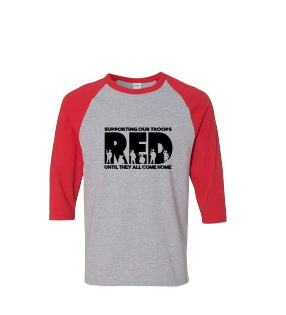 Items similar to wear red friday raglan shirt red remember for Red support our troops shirts