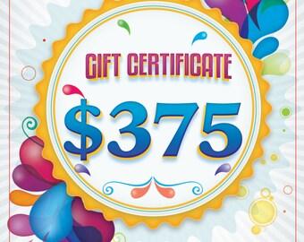375 Dollar Gift Certificate