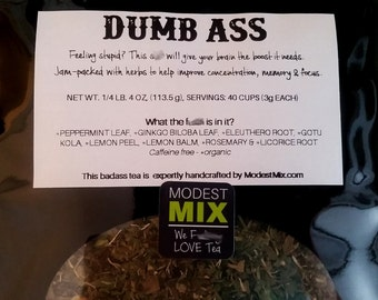 Dumb Ass Tea