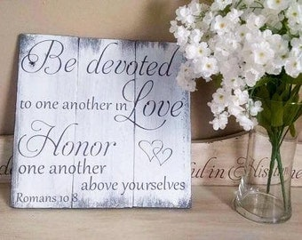 Christian Wedding sign - Be Devoted to One Another in Love - Wedding Gift - Rustic Elegant - Reclaimed Wood - Scripture Sign - Wedding signs