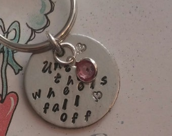 "Hand stamped ""Until the Wheels fall Off ""  For your Wife ,Husband ,Significant other .Valentines Day Gift"