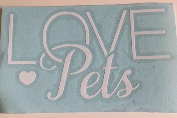 LOVE Pets Car Decal, Heart Decal, Love Heart Sticker, Love Pets Sticker, Love Sticker, Pet Sticker