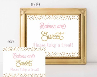 Babies are Sweet please take a treat Baby Shower Favors sign 10x8 and 7x5, Pink and Gold Baby shower Sign, Digital File.