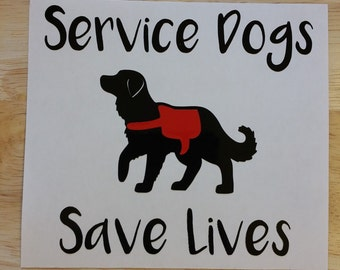 Service Dogs Save Lives Decal,  Yeti Decal, Car Decal, Laptop Decal - Oracle 651