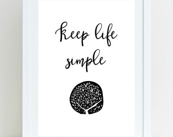 """Printable Art """"Keep life simple"""", Tree of life, Motivational Poster, Typography Art Print, Inspirational Print - Instant Download"""