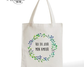 Tote Bag wedding King of the day, romantic gift, typography, statement, quote
