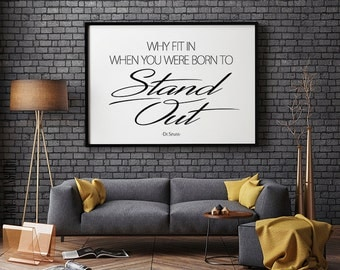 Why fit in when you were born to stand out, Dr. Seuss quote, Inspirational poster, Black and white, Printable wall art, Instant download