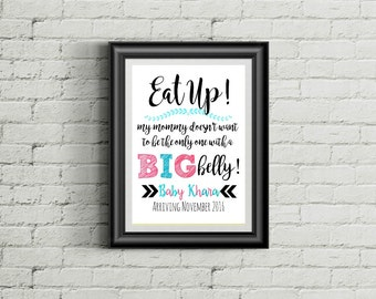 Pregnancy Announcement Sign, Pregnancy Announcement Ideas, Customized Expecting Print, Eat Up, Big Belly Personalized