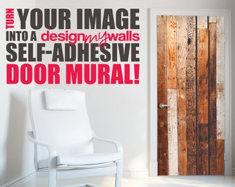 Turn Your Image into a Custom Door Decal, Mural, Sticker