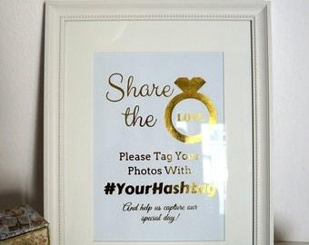 Share The Love Wedding Hashtag Sign 8x10 - 4x6 - 5x7