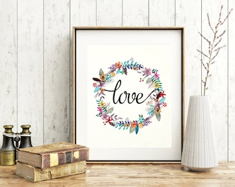 Watercolor Love Print - Love Printable - Calligraphy Decor - Romantic Print - Valentine's Gift - Floral printable - Love Print